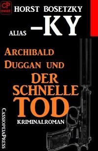 Cover Archibald Duggan und der schnelle Tod