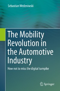 Cover The Mobility Revolution in the Automotive Industry