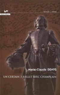 Cover Un certain 3 juillet avec Champlain