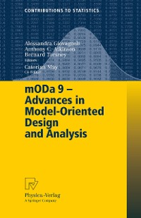 Cover mODa 9 – Advances in Model-Oriented Design and Analysis