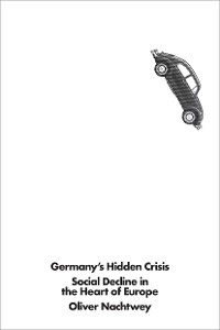 Cover Germany's Hidden Crisis