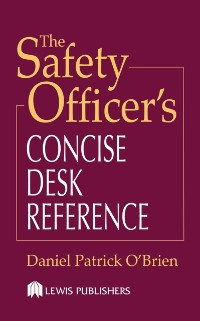 Cover Safety Officer's Concise Desk Reference