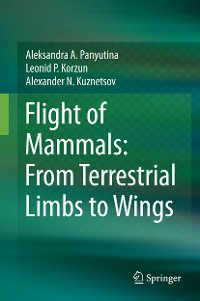 Cover Flight of Mammals: From Terrestrial Limbs to Wings