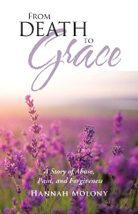 Cover From Death to Grace