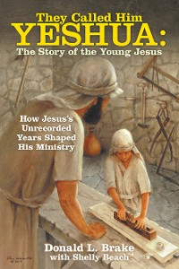 Cover They Called Him Yeshua: the Story of the Young Jesus