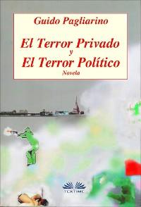 Cover El Terror Privado Y El Terror Político