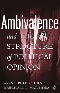 Cover Ambivalence and the Structure of Political Opinion