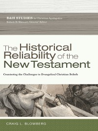 Cover The Historical Reliability of the New Testament