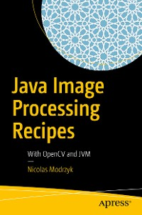 Cover Java Image Processing Recipes