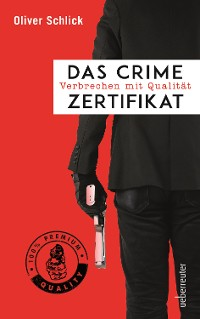 Cover Das Crime-Zertifikat