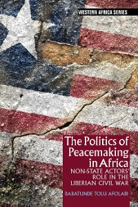 Cover The Politics of Peacemaking in Africa