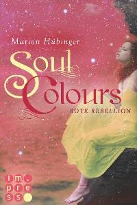 Cover Soul Colours 2: Rote Rebellion
