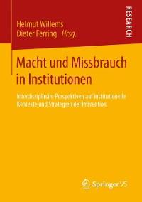Cover Macht und Missbrauch in Institutionen