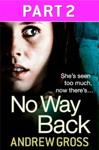 Cover No Way Back: Part 2 of 3