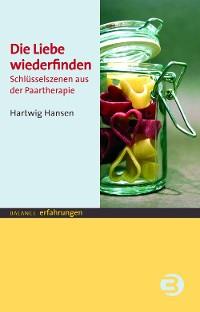 Cover Die Liebe wiederfinden