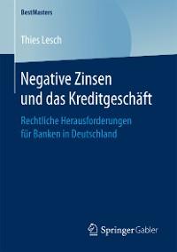 Cover Negative Zinsen und das Kreditgeschäft