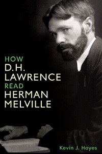 Cover How D. H. Lawrence Read Herman Melville