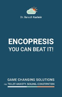 Cover Encopresis- you can beat it!