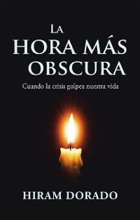 Cover La Hora Más Obscura