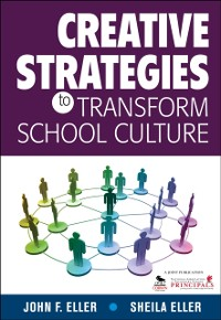 Cover Creative Strategies to Transform School Culture
