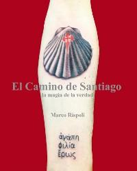 Cover El Camino De Santiago, La Magia De La Verdad.