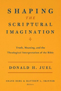 Cover Shaping the Scriptural Imagination