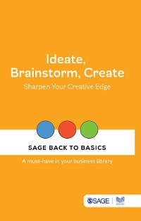 Cover Ideate, Brainstorm, Create
