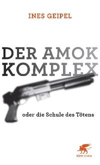 Cover Der Amok-Komplex