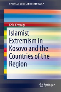 Cover Islamist Extremism in Kosovo and the Countries of the Region