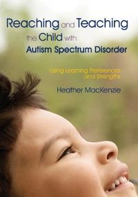 Cover Reaching and Teaching the Child with Autism Spectrum Disorder