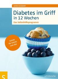 Cover Diabetes im Griff in 12 Wochen