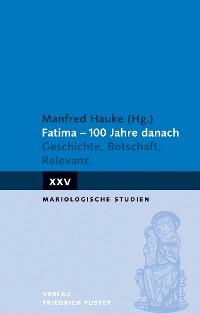 Cover Fatima - 100 Jahre danach