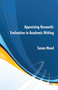Cover Appraising Research: Evaluation in Academic Writing