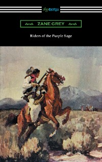 Cover Riders of the Purple Sage (illustrated by W. Herbert Dunton)