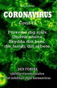 Cover Coronavirus Covid-19. Försvara dig själv. Undvik smitta. Skydda ditt hem, din familj, ditt arbete.