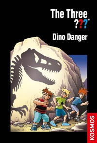 Cover The Three ???, Dino Danger (drei Fragezeichen)