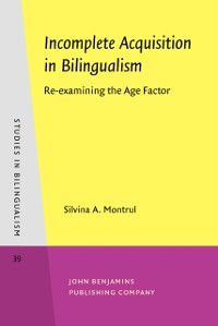 Cover Incomplete Acquisition in Bilingualism