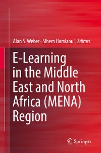 Cover E-Learning in the Middle East and North Africa (MENA) Region