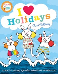 Cover I Heart Holidays (Martha and the Bunny Brothers)