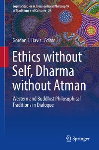Cover Ethics without Self, Dharma without Atman