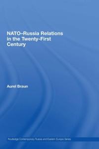 Cover NATO-Russia Relations in the Twenty-First Century