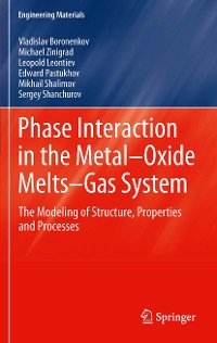 Cover Phase Interaction in the Metal - Oxide Melts - Gas -System