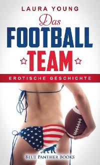 Cover Das Football Team   Erotische Geschichte