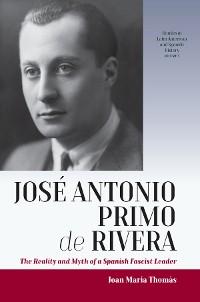 Cover José Antonio Primo de Rivera