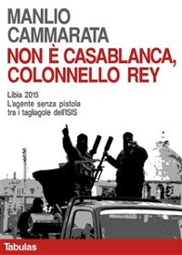 Cover Non è Casablanca, colonnello Rey