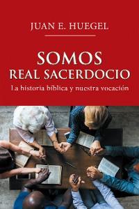 Cover Somos Real Sacerdocio