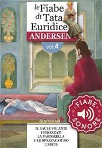 Cover Fiabe Sonore Andersen 4 - Il baule volante; I fidanzati; La pastorella e lo spazzacamino; L'abete