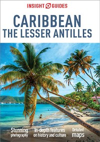 Cover Insight Guides Caribbean: The Lesser Antilles (Travel Guide eBook)