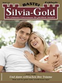 Cover Silvia-Gold 132 - Liebesroman