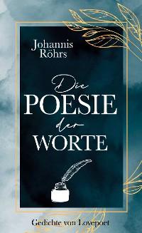 Cover Die Poesie der Worte